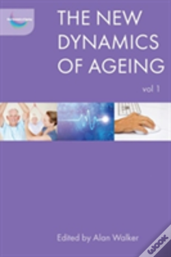 Wook.pt - The New Dynamics Of Ageing