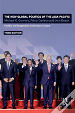 The New Global Politics Of The Asia Pacific