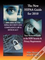 The New Hipaa Guide For 2010: 2009 Arra