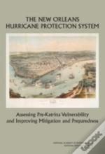 The New Orleans Hurricane Protection System