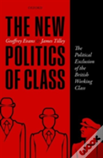 The New Politics Of Class In Britain