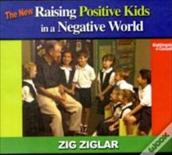 Wook.pt - The New Raising Positive Kids in a Negative World