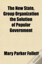 The New State, Group Organization The So