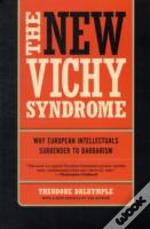 The New Vichy Syndrome