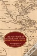The New Worlds Of Thomas Robert Malthus