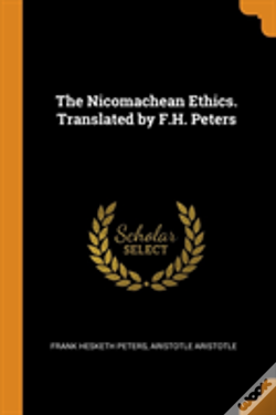 Wook.pt - The Nicomachean Ethics. Translated By F.H. Peters