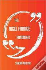 The Nigel Farage Handbook - Everything You Need To Know About Nigel Farage
