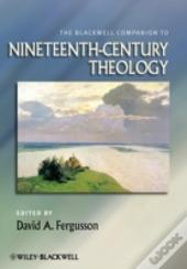 The Nineteenth Century Theologians