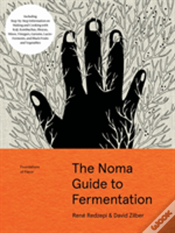 Wook.pt - The Noma Guide To Fermentation (Foundations Of Flavor)