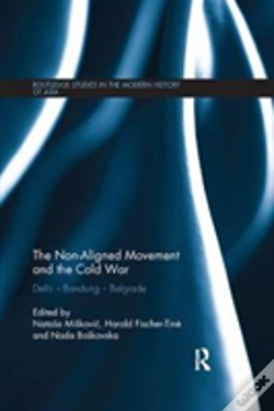 Wook.pt - The Non-Aligned Movement And The Cold War