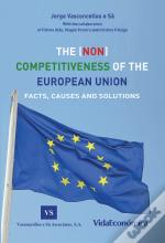 The (Non) Competitiveness Of The European Union