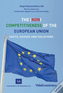 Wook.pt - The (Non) Competitiveness Of The European Union
