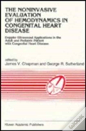 The Noninvasive Evaluation Of Haemodynamics In Congenital Heart Disease