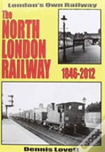 The North London Railway 1846-2012