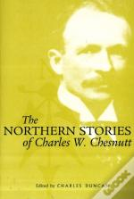 The Northern Stories Of Charles W. Chestnutt