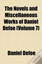 The Novels And Miscellaneous Works Of Da