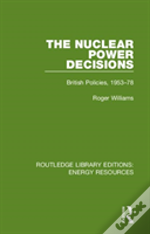 The Nuclear Power Decisions