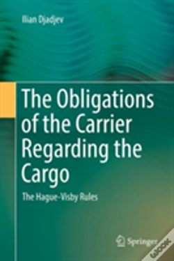 Wook.pt - The Obligations Of The Carrier Regarding The Cargo