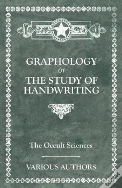 Wook.pt - The Occult Sciences. Graphology Or The Study Of Handwriting