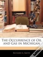 The Occurrence Of Oil And Gas In Michiga