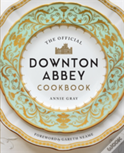 Wook.pt - The Official Downton Abbey Cookbook