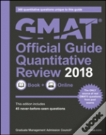 The Official Guide For Gmat Quantitative Review 2018 With Online Question Bank And Exclusive Video