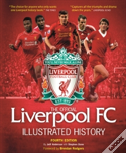 Wook.pt - The Official Liverpool Fc Illustrated Encyclopedia