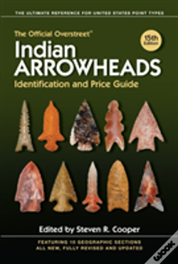 Wook.pt - The Official Overstreet Indian Arrowheads Identification And Price Guide