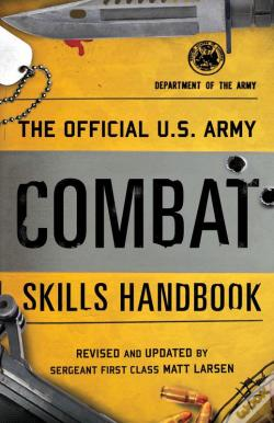 Wook.pt - The Official U.S. Army Combat Skills Handbook