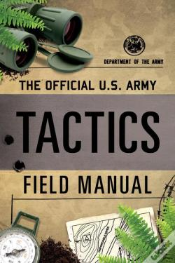 Wook.pt - The Official U.S. Army Tactics Field Manual