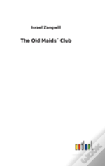 The Old Maids Club