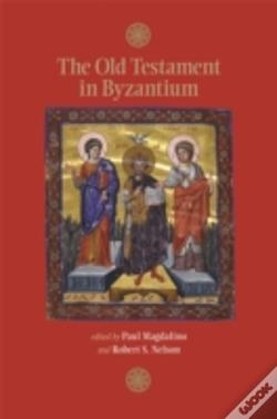 Wook.pt - The Old Testament In Byzantium