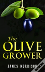 The Olive Grower
