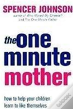 The One-Minute Mother