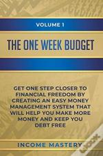 The One-Week Budget: Get One Step Closer