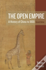 The Open Empire - A History Of China To 1800
