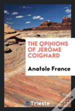 The Opinions Of J R Me Coignard