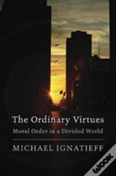 The Ordinary Virtues 8211 Moral Orde