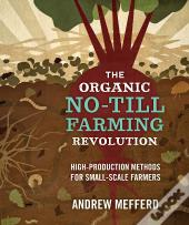The Organic No-Till Farming Revolution