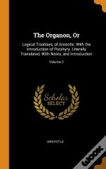 The Organon, Or