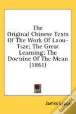 The Original Chinese Texts Of The Work O