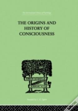 Wook.pt - The Origins And History Of Consciousness
