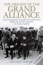The Origins Of The Grand Alliance