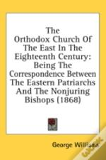 The Orthodox Church Of The East In The E