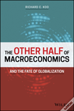 Wook.pt - The Other Half Of Macroeconomics And The Fate Of Globalization