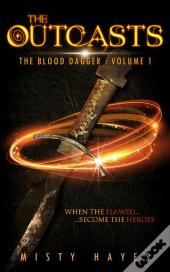 The Outcasts: The Blood Dagger