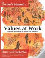 The Owner'S Manual For Values At Work