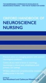 The Oxford Handbook Of Neuroscience Nursing