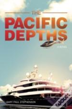 The Pacific Depths: A Novel