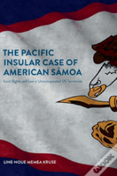 The Pacific Insular Case Of American Samoa